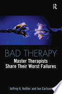 Bad Therapy And Mind S Of The Profession S Most Famous Authors