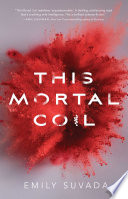 This Mortal Coil : late father's message that conceals the...
