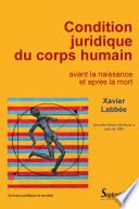 illustration La condition juridique du corps humain avant la naissance et après la mort