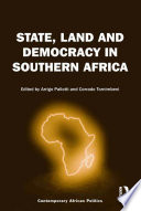 State, Land and Democracy in Southern Africa But In All Of Them