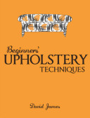 Beginners' Upholstery Techniques