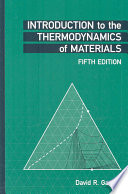 Introduction to the Thermodynamics of Materials  Fifth Edition