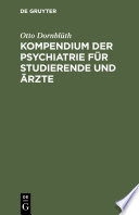 Kompendium Der Psychiatrie F R Studierende Und Rzte