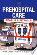 Prehospital Care Pearls and Pitfalls