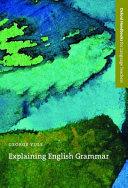 Explaining English Grammar
