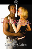 Dangerous Attraction