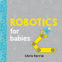 Robotics for Babies