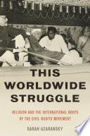 This Worldwide Struggle