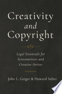 Creativity and Copyright: Legal Essentials for Screenwriters and Creative Artists