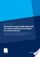 Business-Impact-Management von Informationstechnologie im Unternehmen