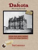 The Dakota Scrapbook  Volume 1  Exterior