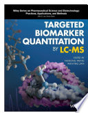 Targeted Biomarker Quantitation By Lc Ms book