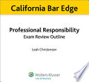 California Professional Responsibility Exam Review Outline for the Bar Exam