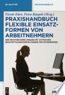 Praxishandbuch Flexible Einsatzformen von Arbeitnehmern