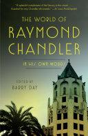 The World of Raymond Chandler Book