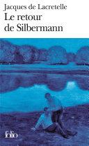 Silbermann et le retour de Silbermann