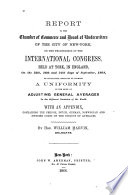Report To The Chamber Of Commerce And Board Of Underwriters Of The City Of New York On The Proceedings Of The International Congress book