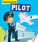 The Pilot Professions