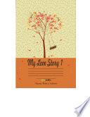 My Love Story 1 : tidak bisa bertahan dalam kerinduan karena jarak...