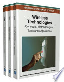 Wireless Technologies  Concepts  Methodologies  Tools and Applications