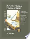 Plunkett s Insurance Industry Almanac 2009  Insurance Industry Market Research  Statistics  Trends   Leading Companies