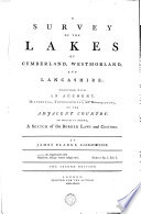 A Survey of the Lakes of Cumberland  Westmorland  and Lancashire