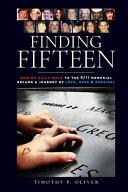 Finding Fifteen