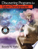 Discovering Programs for Talent Development