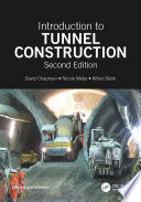 Introduction to Tunnel Construction  Second Edition
