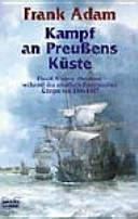 Kampf an Preußens Küste.