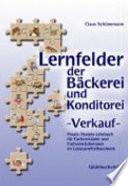 Lernfelder der Bäckerei und Konditorei -Verkauf-