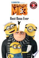 Despicable Me 3  Best Boss Ever
