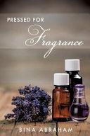 Pressed for Fragrance
