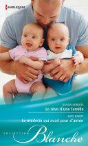 download ebook le rêve d\'une famille - le médecin qui avait peur d\'aimer pdf epub