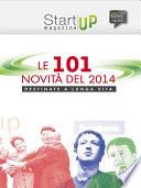 Startup Magazine   Le 101 novit   del 2014 destinate a lunga vita