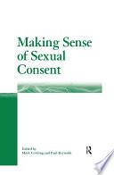 Making Sense of Sexual Consent