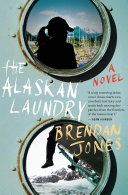 The Alaskan Laundry Sea A Fierce Lost Young Woman Finds