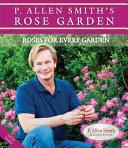 P Allen Smith S Rose Garden
