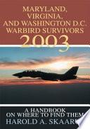 Maryland, Virginia, and Washington D.C. Warbird Survivors 2003