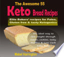 The Awesome 55 Keto Bread Recipes