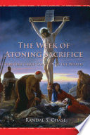 The Week of Atoning Sacrfice