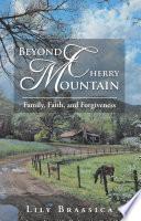 Beyond Cherry Mountain