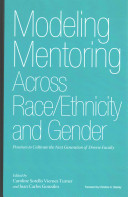 Modeling Mentoring Across Race Ethnicity and Gender