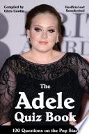 The Adele Quiz Book