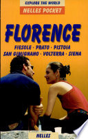 Florence   Fiesole  Prato  Pistoia  San Gimignano  Volterra  Siena