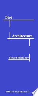 Diet Architecture