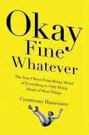 Okay Fine Whatever