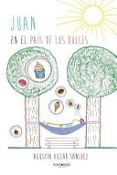 Juan En El Pais de Los Dulces