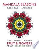 Mandala Seasons 2: Adult Coloring Book (Summer)