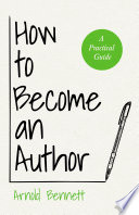 How to Become an Author   A Practical Guide